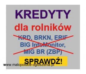 NOWOŚĆ Kredyt dla Zadłużonych Rolników Cała Polska , bez BIK